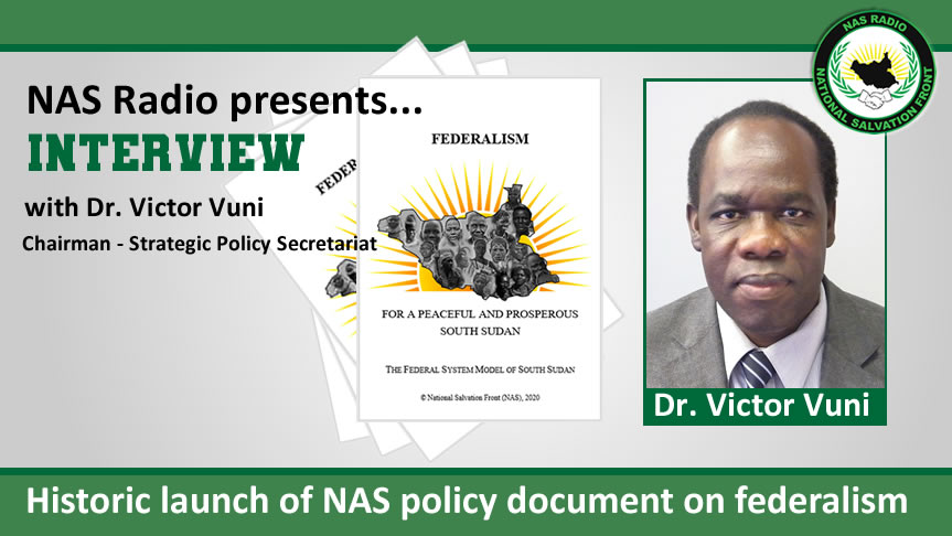 NAS Radio interview with Dr. Vuni on the historic launch of NAS policy document on federalism