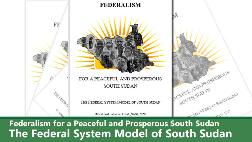 NAS releases policy document: 'The Federal System Model of South Sudan'