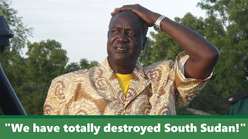 """""""We have totally destroyed South Sudan,"""" Kuol Manyang, top SPLM official, confesses"""